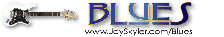 Blues Scales and Chords section banner by Jay Skyler